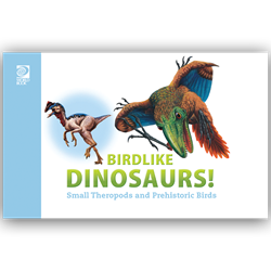 Birdlike Dinosaurs! Small Therapods and Prehistoric Birds cover