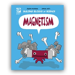 Magnetism - Building Blocks of Physical Science