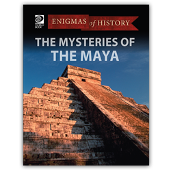 The Mysteries of the Maya