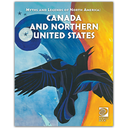 Famous Myths and Legends of Canada and Northern United States