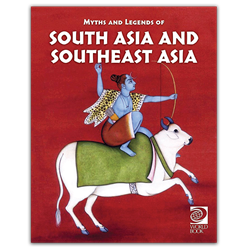 Famous Myths and Legends of South Asia and Southeast Asia