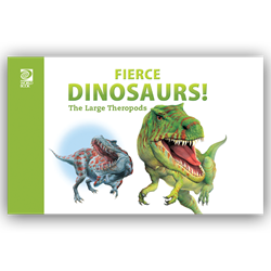 Fierce Dinosaurs! The Large Therapods
