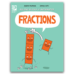 Fractions - Building Blocks of Math mathematics, graphic novel, educational comics