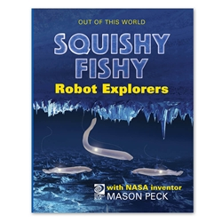 Squishy Fishy Robot Explorers