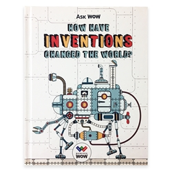Ask WOW: How Have Inventions Changed The World? inventions, inventors, science, history, STEM