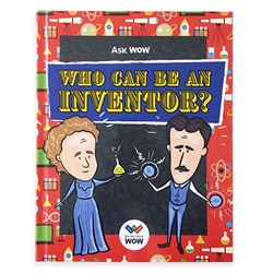 Ask WOW: Who Can Be An Inventor? inventors, inventions, science, STEM