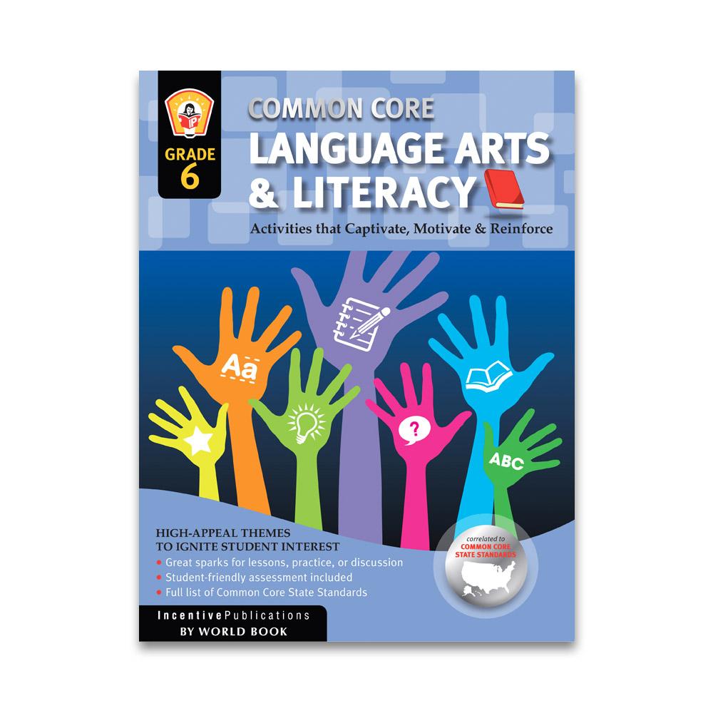 common core language arts and literacy grade 6 ip3862 world