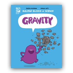 Gravity - Building Blocks of Physical Science