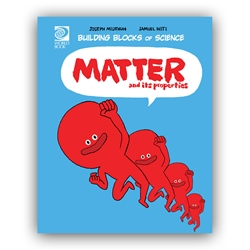 Matter and Its Properties - Building Blocks of Physical Science