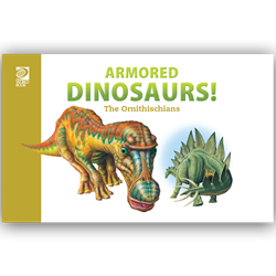 Armored Dinosaurs! The Ornithischians