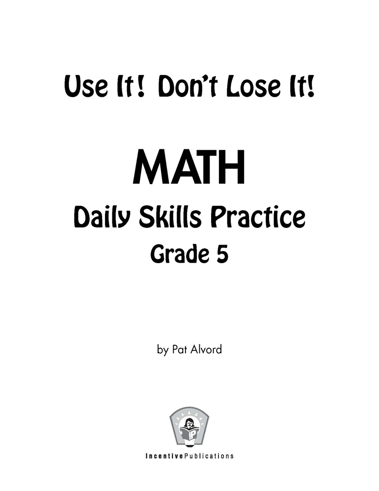 Daily Math Practice 5th Grade: Use It! Don't Lose It! #