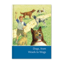 Dogs, From Woofs to Wags cover