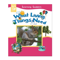 What Living Things Need - Learning Ladders